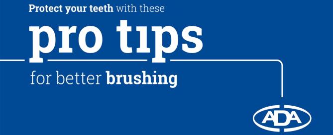 Essential Dental Pro Tips for better brushing